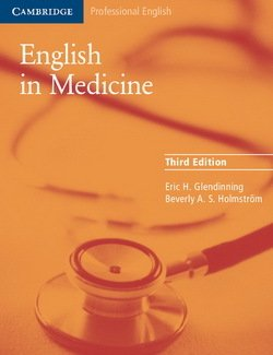 English in Medicine (3rd Edition) Student's Book ISBN: 9780521606660