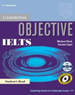 Objective IELTS Advanced Student's Book with CD-ROM ISBN: 9780521608848