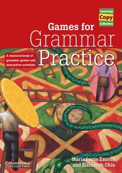 Games for Grammar Practice ISBN: 9780521663427