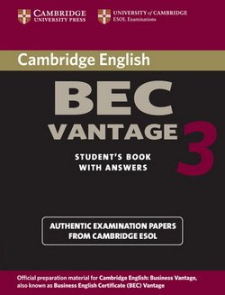 Cambridge BEC Vantage 3 Student's Book with Answers ISBN: 9780521671996