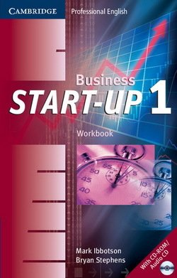 Business Start-Up 1 Workbook with CD-ROM / Audio CD ISBN: 9780521672078