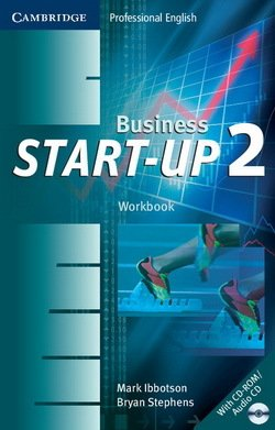 Business Start-Up 2 Workbook with CD-ROM / Audio CD ISBN: 9780521672085