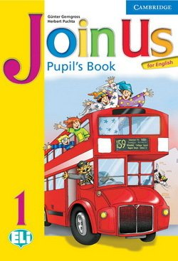 Join Us for English 1 Pupil's Book ISBN: 9780521679152