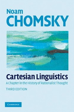 Cartesian Linguistics (3rd Edition) ISBN: 9780521708173