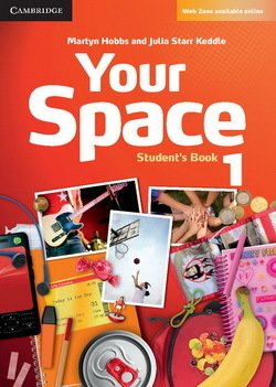 Your Space 1 Student's Book ISBN: 9780521729239