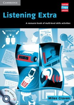 Listening Extra with Audio CDs ISBN: 9780521754613