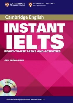 Instant IELTS Book with Audio CD ISBN: 9780521755344