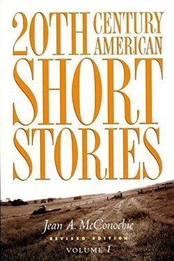 20th Century American Short Stories Volume 1 ISBN: 9780838448502