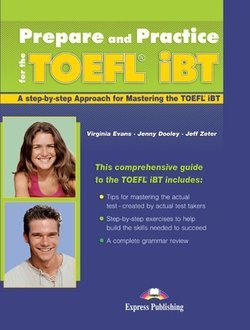 Prepare and Practice for the TOEFL iBT Student's Book with Answer Key ISBN: 9780857770844