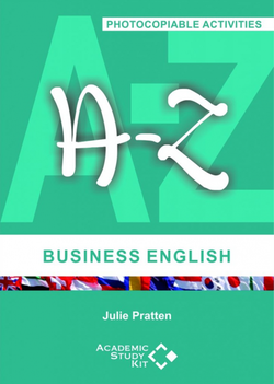 A-Z of Business English (Photocopiable Activities) ISBN: 9780952461418