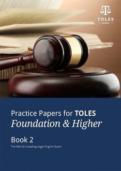 Practice Papers for TOLES Foundation and Higher Practice Book Two with Audio CDs (2) ISBN: 9780954071493