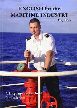 English for the Maritime Industry; A language Course for Seafarers Class Audio CD ISBN: 9780957454712