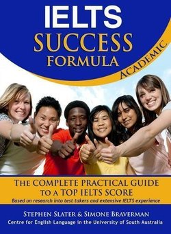 IELTS Success Formula - Academic Book with Audio CD ISBN: 9780987385406