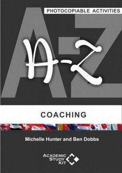 A-Z of Coaching (Photocopiable Activities) ISBN: 9780995670129