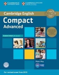 Compact Advanced Self-Study Pack (Student's Book with Answers, CD-ROM & Class Audio CDs (2)) ISBN: 9781107418196