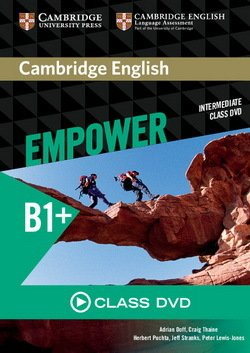 Cambridge English Empower Intermediate B1+ Class DVD ISBN: 9781107466999