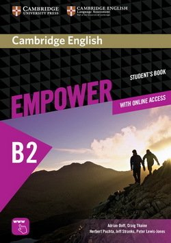 Cambridge English Empower Upper Intermediate B2 Student's Book with Online Assessment & Practice, & Online Workbook ISBN: 9781107468757