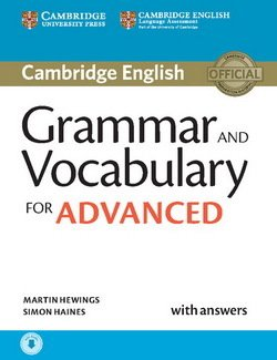 Grammar and Vocabulary for Advanced (CAE) with Answers & Audio Download ISBN: 9781107481114