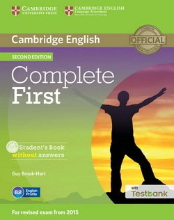 Complete First (2nd Edition) Student's Book without Answers with CD-ROM & Testbank ISBN: 9781107501737