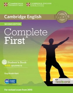 Complete First (2nd Edition) Student's Book with Answers, CD-ROM & Testbank ISBN: 9781107501805