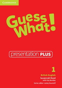 Guess What! 1 Presentation Plus ISBN: 9781107526983