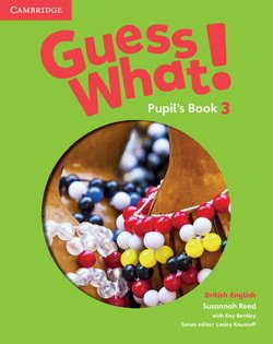Guess What! 3 Pupil's Book ISBN: 9781107528017