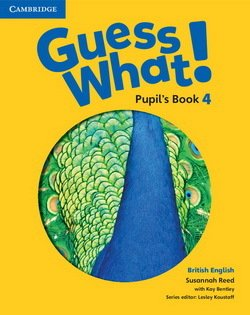 Guess What! 4 Pupil's Book ISBN: 9781107545359