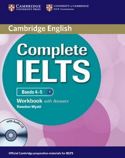 Complete IELTS Bands 4-5 Workbook with Answers & Audio CD ISBN: 9781107602458