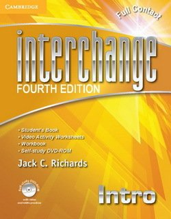 Interchange (4th Edition) Intro Full Contact (Student's Book, Workbook & Video Worksheets) with Self-Study DVD-ROM ISBN: 9781107614956