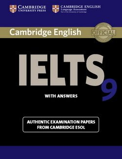Cambridge English: IELTS 9 Student's Book with Answers ISBN: 9781107615502