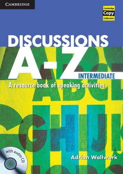 Discussions A-Z Intermediate Book with Audio CD ISBN: 9781107618299