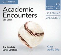 Academic Encounters (2nd Edition) 2: American Studies Listening and Speaking Class Audio CDs (2) ISBN: 9781107632660