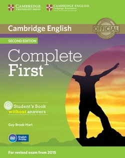 Complete First (2nd Edition) Student's Book without Answers with CD-ROM ISBN: 9781107633902