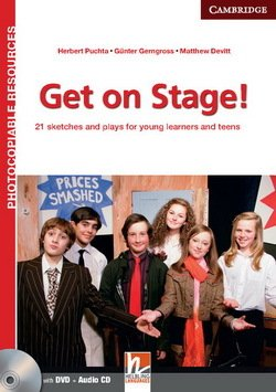 Get on Stage! Teacher's Book with DVD-ROM ISBN: 9781107637757