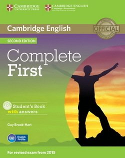 Complete First (2nd Edition) Student's Book with Answers & CD-ROM ISBN: 9781107656178