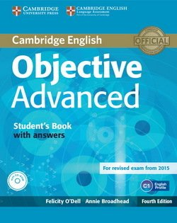 Objective Advanced (4th Edition) Student's Book with Answers & CD-ROM ISBN: 9781107657557
