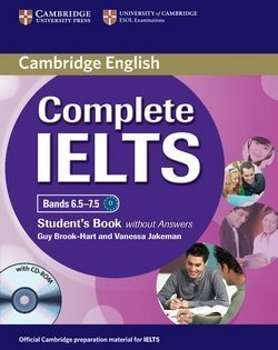 Complete IELTS Bands 6.5-7.5 Student's Book without Answers with CD-ROM ISBN: 9781107657601