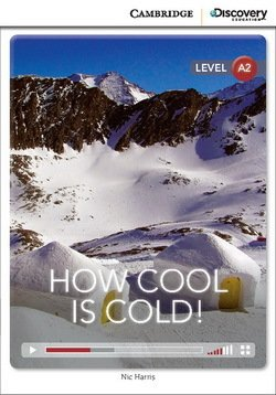 CDEIR A2 How Cool is Cold! (Book with Internet Access Code) ISBN: 9781107658035