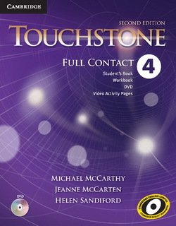 Touchstone (2nd Edition) 4 Full Contact (Student's Book, Workbook & Video Activity Worksheets) with DVD ISBN: 9781107661523