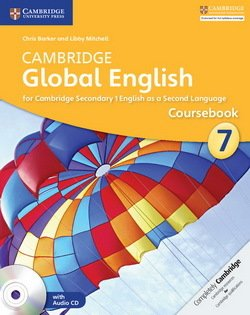 Cambridge Global English Stage (Secondary) 7 Coursebook with Audio CD ISBN: 9781107678071