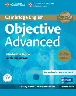 Objective Advanced (4th Edition) Student's Book Pack (Student's Book with Answers, CD-ROM & Class Audio CDs (3)) ISBN: 9781107691889