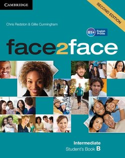 face2face (2nd Edition) Intermediate(Split Edition) Student's Book B ISBN: 9781108449038