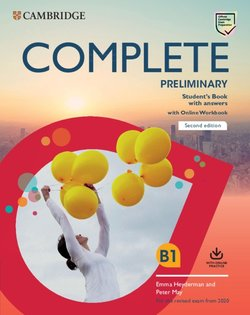Complete Preliminary (PET) (2020 Exam) Student's Book with Answers with Online Workbook ISBN: 9781108525299