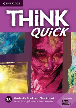 Think Quick (Combo 3 Parts) 2A Student's Book A & Workbook A ISBN: 9781108557610