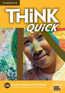Think Quick (Combo 3 Parts) 3A Student's Book A & Workbook A ISBN: 9781108650892