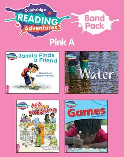 Cambridge Reading Adventures: Band Pack - Pink A (Pre-A1 / Starter) ISBN: 9781108651424