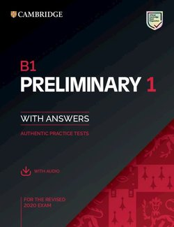 B1 Preliminary (PET) (2020 Exam) 1 Student's Book Pack (Student's Book with  Answers & Audio Download)