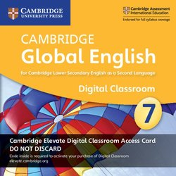 Cambridge Global English Stage 7 (Secondary) Teacher's Elevate Resource (Internet Access Code Card - 1 Year) ISBN: 9781108701563