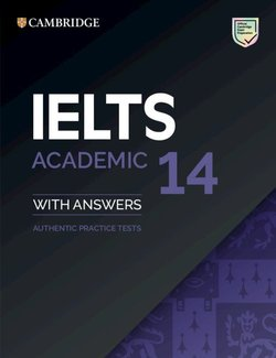 Cambridge IELTS 14 Academic Student's Book with Answers ISBN: 9781108717779