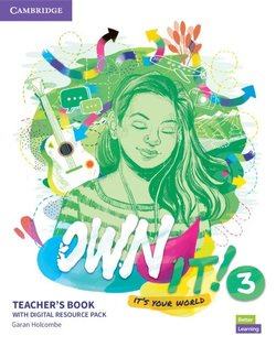 Own it! 3 Teacher's Book with Digital Resource Pack ISBN: 9781108726603